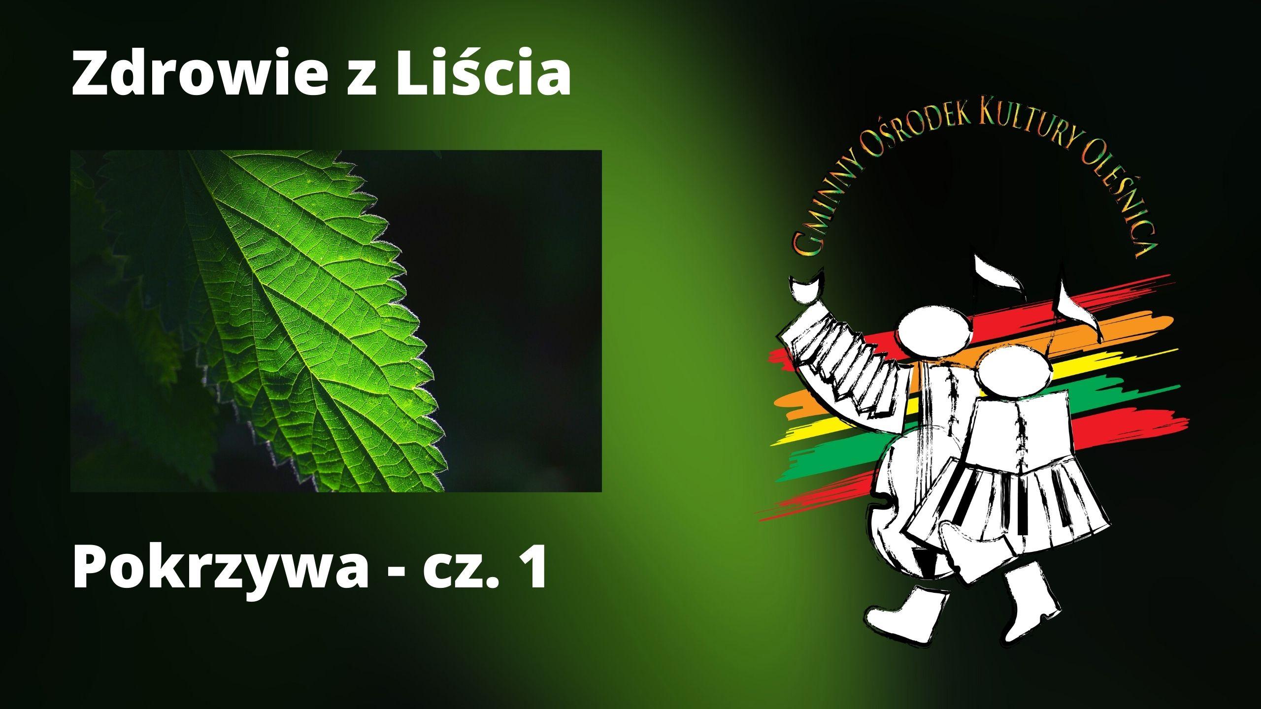 Zdowie z Liścia - pokrzywa cz. 1