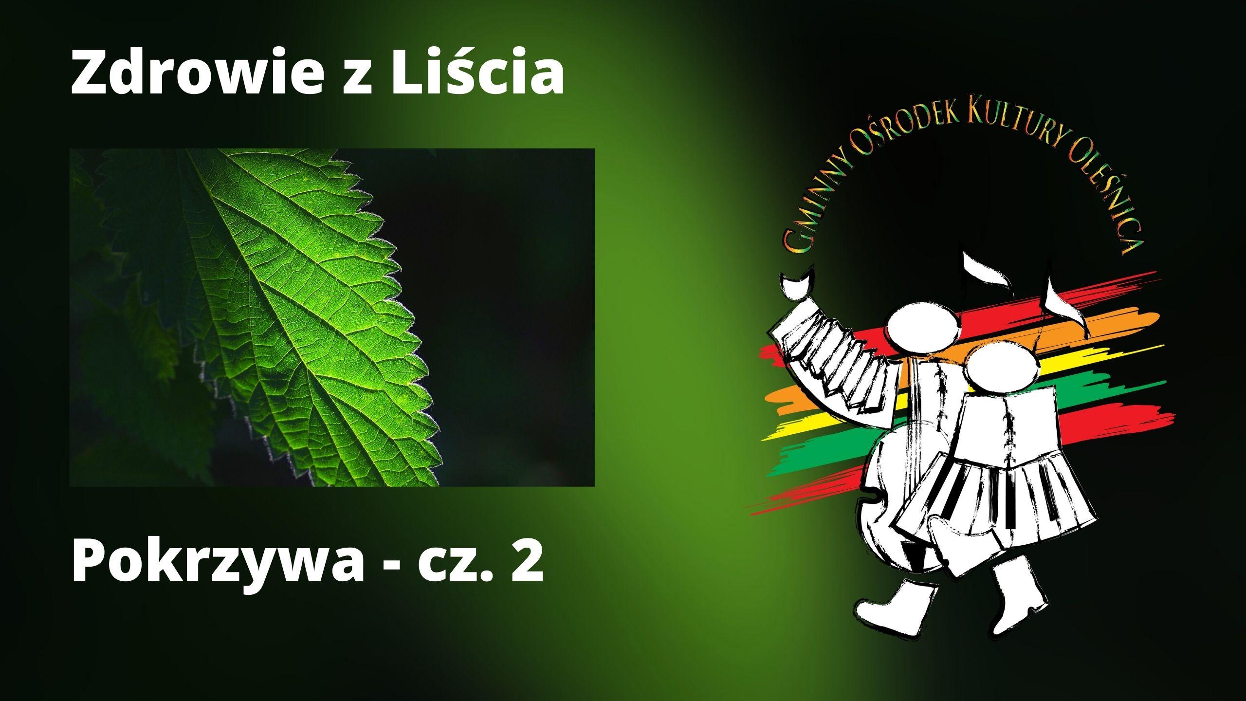 Zdrowie z Liścia - pokrzywa cz. 2